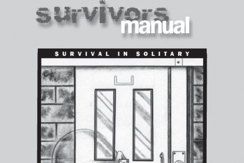 "Cover of a report called ""Survivors manual: A manual written by and for people living in control units."""