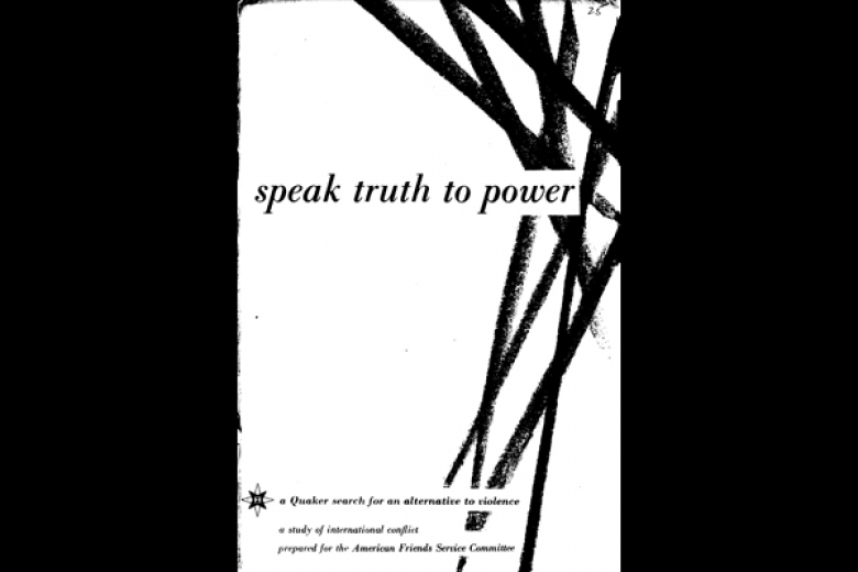 "Cover of a publication by AFSC titled ""speak truth to power."""